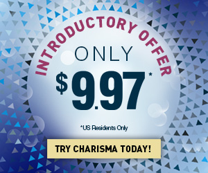 Charisma Introductory Offer Only $9.97