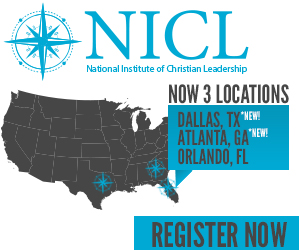 National Institute of Christian Leadership - Register now at 3 locations